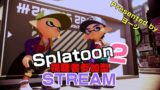 スプラトゥーン2 -  [Splatoon 2 Live stream ] 10.01.2019